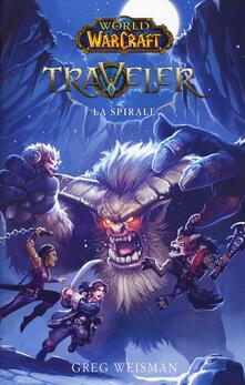 Ilmeglio-delweb.it La spirale. World of Warcraft. Traveler Image