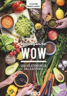 Mangiare WOW. La rivoluzione inizia dalla dispensa.pdf