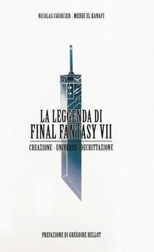 Osteriacasadimare.it La leggenda di Final Fantasy VII. Creazione, universo, decrittazione Image