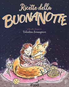 Ricette della buonanotte - Valentina Scannapieco - copertina