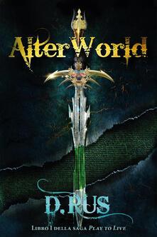 Tegliowinterrun.it AlterWorld. Play to live. Vol. 1 Image