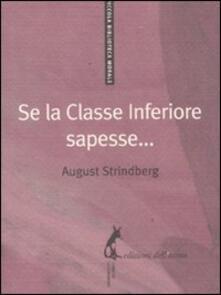 Se la classe inferiore sapesse... - August Strindberg - copertina