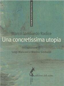Una concretissima utopia
