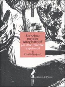 Il serissimo metodo Morg'Hantieff