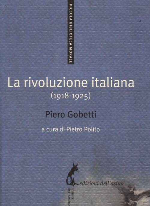 La rivoluzione italiana (1918-1925)