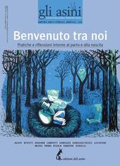 Gli asini. Rivista di educazione e intervento sociale vol. 12-13 (2012): Benvenuto tra noi. Pratiche e riflessioni intorno al parto