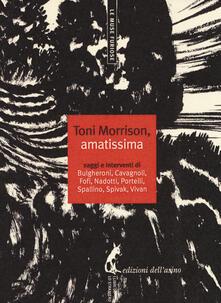Toni Morrison, amatissima. Saggi e interventi.pdf
