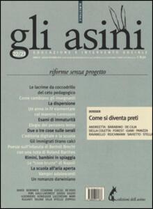 Gli asini. Rivista di educazione e intervento sociale vol. 22-23 (2014): Riforme senza progetto. Dossier: come si diventa preti