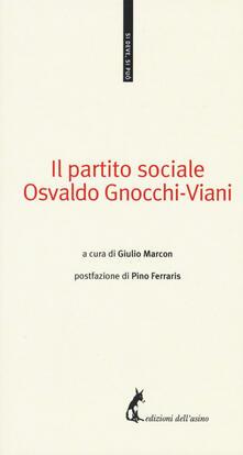 Il partito sociale - Osvaldo Gnocchi Viani - copertina
