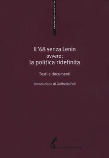 Cefalufilmfestival.it Il '68 senza Lenin. Ovvero: la politica ridefinita. Testi e documenti Image