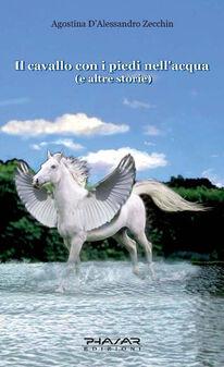 Il cavallo con i piedi nell'acqua e altre storie