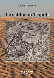 Le sabbie di Tripoli - Antonio Cassinelli - copertina