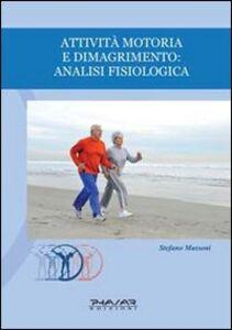 Attività motoria e dimagrimento. Analisi fisiologica