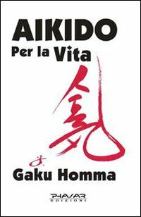 Aikido per la vita