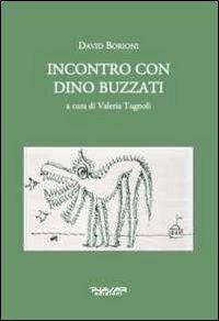 Incontro con Dino Buzzati