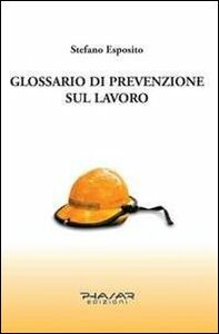 Glossario di prevenzione sul lavoro