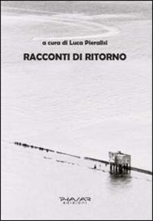 Racconti di ritorno - Luca Pieralisi - copertina