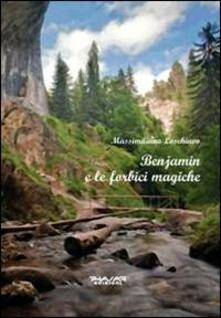 Benjamin e le forbici magiche - Massimiliano Loschiavo - copertina