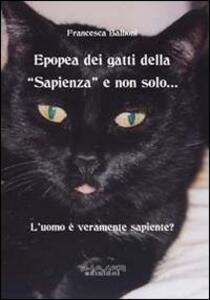Epopea dei gatti della «Sapienza» e non solo... L'uomo è veramente sapiente?