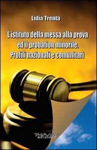 L' istituto della messa alla prova ed il probation minorile. Profili nazionali e comunitari