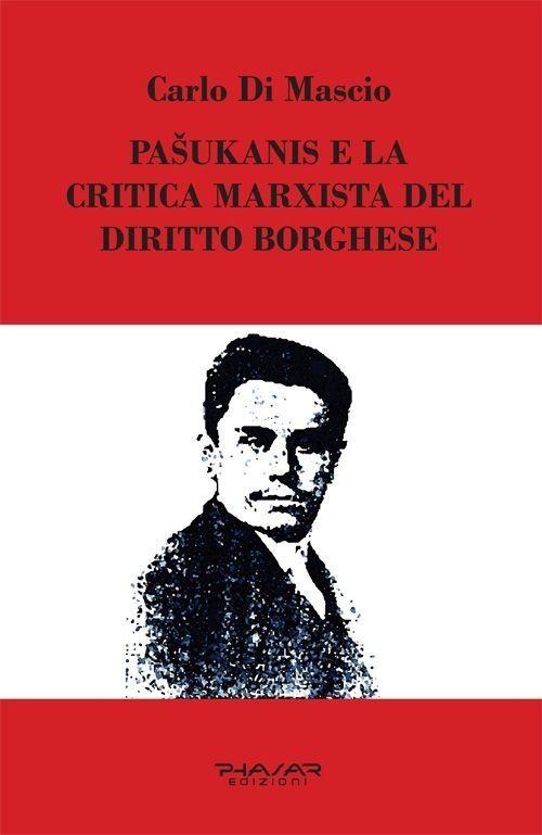 Pasukanis e la critica marxista del diritto borghese
