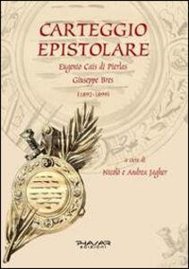 Carteggio epistolare. Eugenio Cais di Pierlas. Giuseppe Bres (1892-1899)
