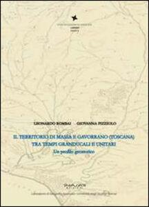 Il territorio di Massa e Gavorrano (Toscana) tra tempi granducali e unitaria. Un profilo geostorico