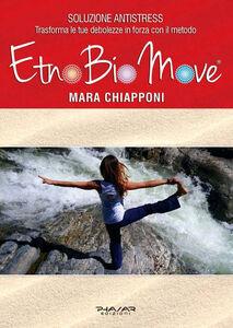 EtnoBioMove. Corpo e soluzioni