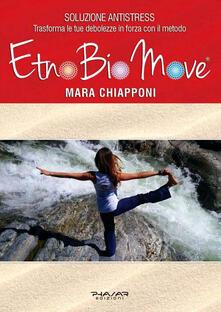 EtnoBioMove. Soluzione Antistress - Mara Chiapponi - copertina