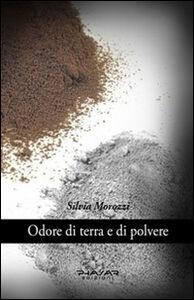 Odore di terra e di polvere