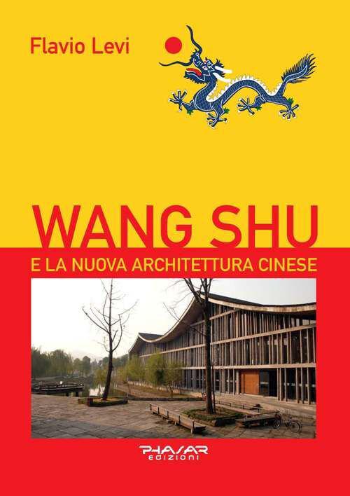 Wang Shu e la nuova architettura cinese