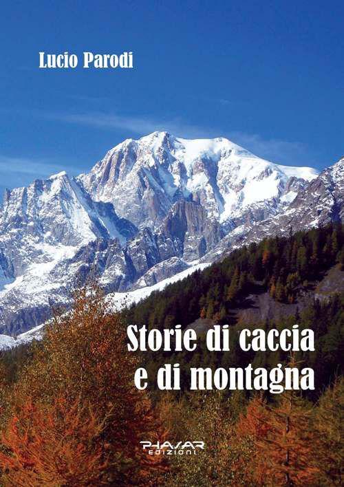 Storie di caccia e di montagna