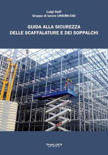 Guida alla sicurezza delle scaffalature e dei soppalchi - Luigi Galli - copertina