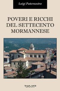 Poveri e ricchi del Settecento mormannese