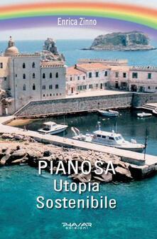Pianosa. Utopia sostenibile - Enrica Zinno - copertina