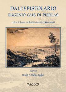 Dall'epistolario Eugenio Cais di Pierlas. Lettere di famosi irredentisti nizzardi (1889-1899)