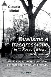 Dualismo e trasgressione in «Il rosso e il nero» di Stendhal