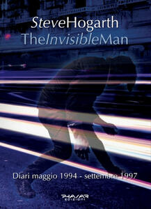 The invisible man. Diari 1994-1997