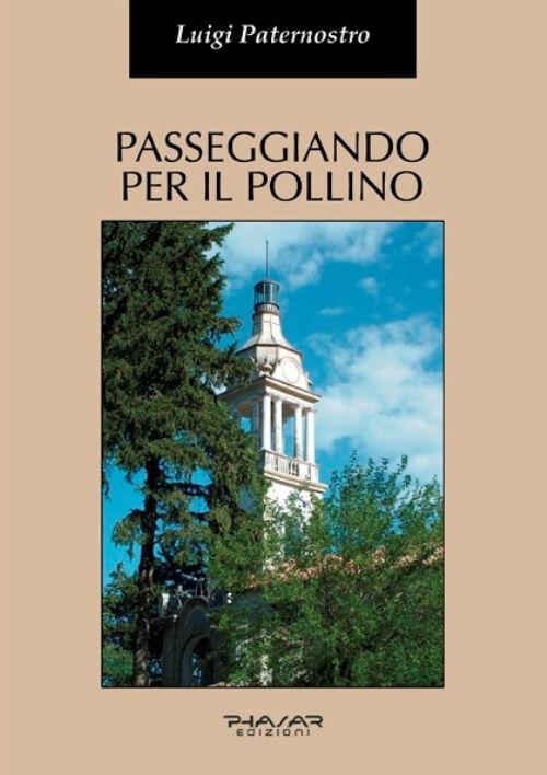 Passeggiando per il Pollino. Storia e arte di alcuni dei suoi centri abitati