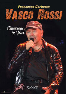Vasco Rossi. Emozioni in tour.pdf