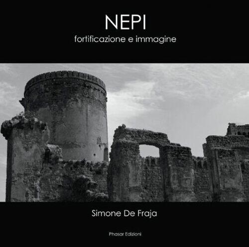 Nepi. Fortificazione e immagine