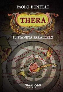 Thera. Il pianeta parallelo. Vol. 1 - Paolo Bonelli - copertina