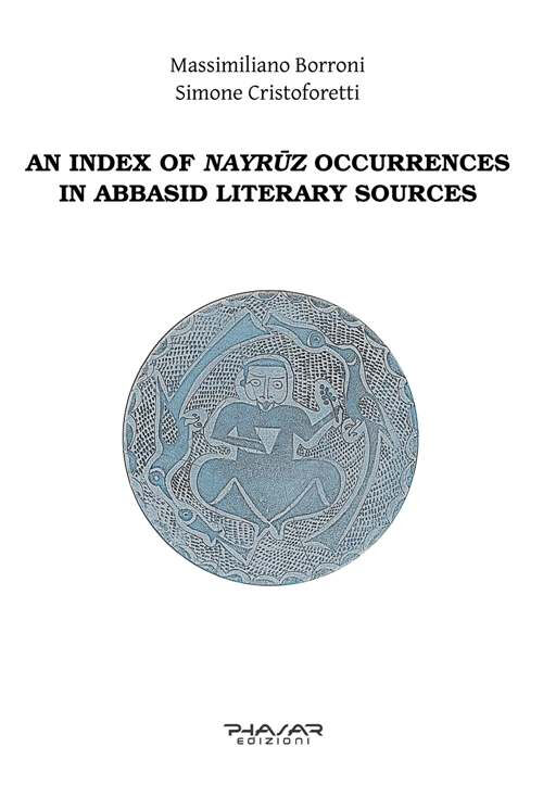 Index of nayruz occurrences in abbasid literary sources (an)