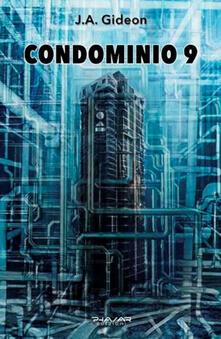 Condominio 9 - J. A. Gideon - copertina