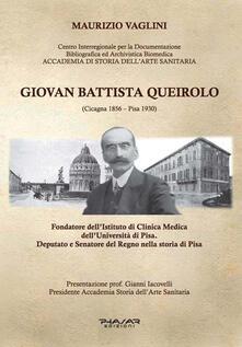 Giovan Battista Queirolo (Cicagna 1856-Pisa 1930) - Maurizio Vaglini - copertina