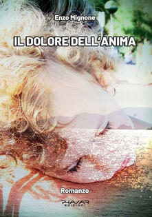 Il dolore dell'anima - Enzo Mignone - copertina
