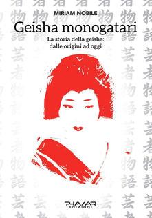 Geisha monogatari. La storia della geisha: dalle origini ad oggi.pdf