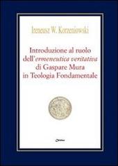 Introduzione al ruolo dell'ermeneutica veritativa di Gaspare Mura in Teologia Fondamentale