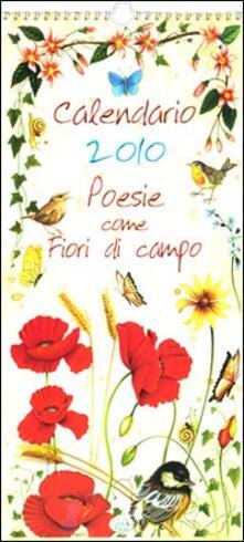 Poesie come fiori di campo. Calendario 2010 - copertina