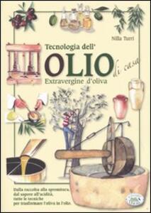 Tecnologia dell'olio di casa extravergine d'oliva
